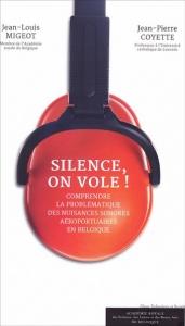 """""""Silence, on vole!"""", par Jean-Louis Migeot et Jean-Pierre Coyette, Editions de l'Académie, 15 euros."""