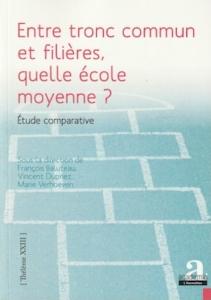 «Entre tronc commun et filières, quelle école moyenne?», éditions Academia-L'Harmattan, VP 30,50 euros, VN 23,99 euros.