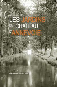 """""""Les jardins du château d'Annevoie"""", par Nathalie de Harlez de Deulin. Editions Société archéologique de Namur. VP : 35 euros"""