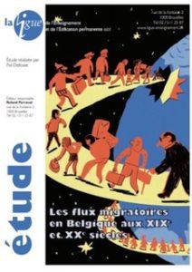 «Les flux migratoires en Belgique aux XIXe et XXe siècles» par Pol Delfosse. Edition La Ligue de l'Enseignement et de l'Éducation permanente. VN gratuite