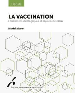 """""""La vaccination"""" par Muriel Moser. Editions de l'Université de Bruxelles. VP 8 euros"""