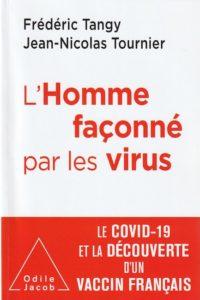 «L'Homme façonné par les virus», par Frédéric Tangy et Jean-Nicolas Tournier. Editions Odile Jacob. VP 21,90 euros