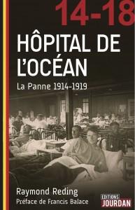 Hôpital de l'Océan Raymond Reding Editions Jourdan, Bruxelles-Paris, 2014 ISBN 978-2-87466-334-5, 239 pp., 18,90 €