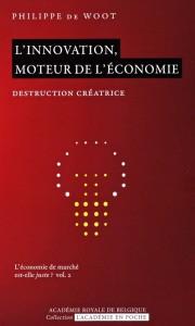 «L'innovation, moteur de l'économie» par Philippe De Woot. Ed Académie Royale de Belgique, coffret de 6 volumes, VP 25€