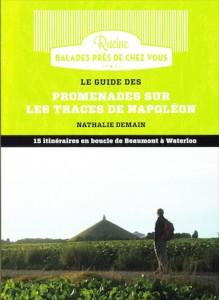 """""""Promenades sur les traces de Napoléon"""", par Nathalie Demain, Ed Racine."""