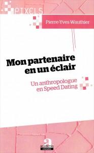 «Mon partenaire en un éclair» par Pierre-Yves Wauthier. Ed. Academia L'Harmattan, VP 22,33€