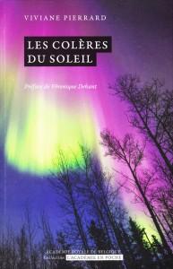 «Les colères du Soleil» de Viviane Pierrard. Collection L'Académie en poche -VP 5 €, VN 3,99 €)