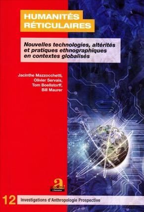 «Humanités réticulaires» par Jacinthe Mazzocchetti & Olivier Servais. Editions Academia-L'Harmattan - VP 27,55€