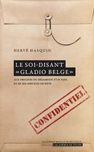 """""""Le soi-disant Gladio belge"""", par Hervé Hasquin, éditions de l'Académie."""